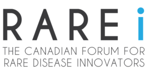 The Canadian Forum for Rare Disease Innovators (RAREi)
